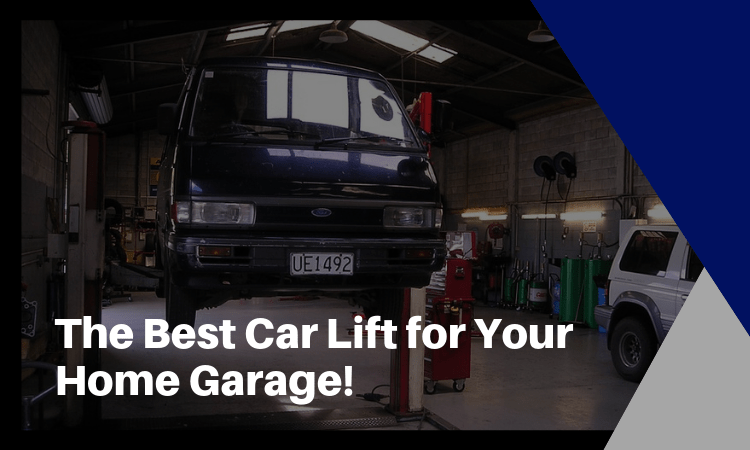 The Best Car Lift for Your Home Garage!
