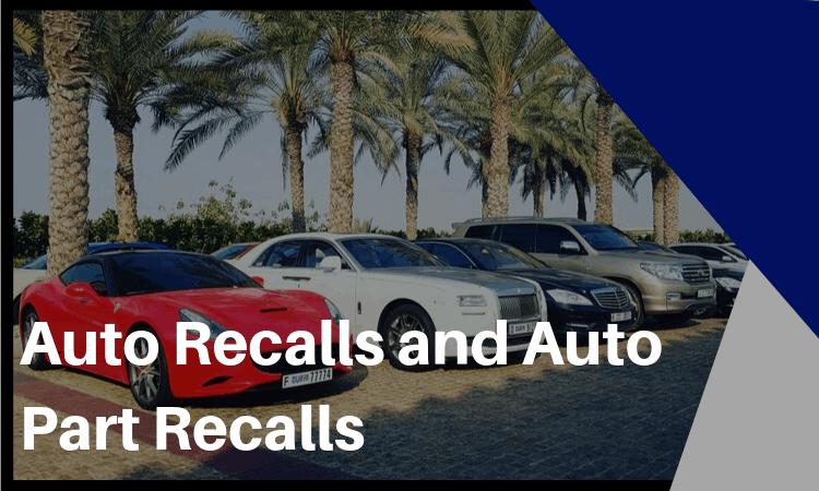 auto recalls and auto part recalls