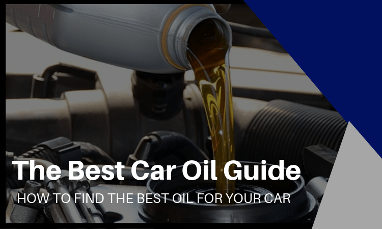 the best car oil guide