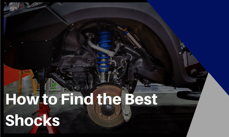 How to Find the Best Shocks – Top Recommendations!