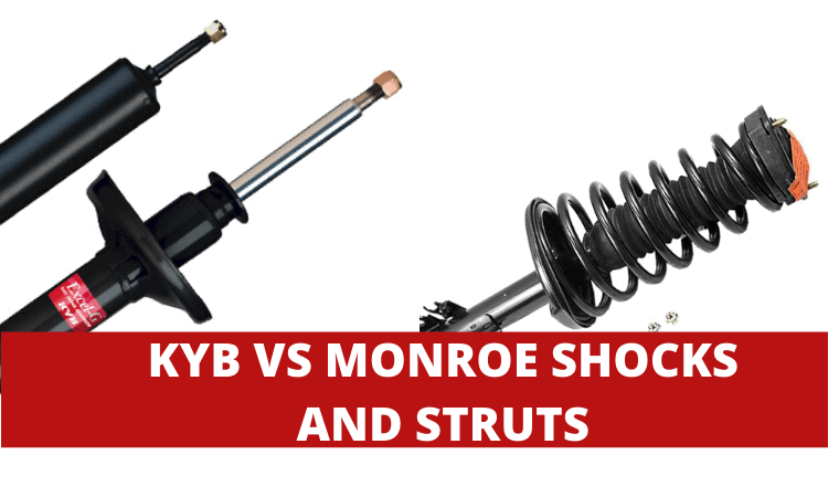Kyb vs Monroe Shocks and Struts: Which Brand is Best?