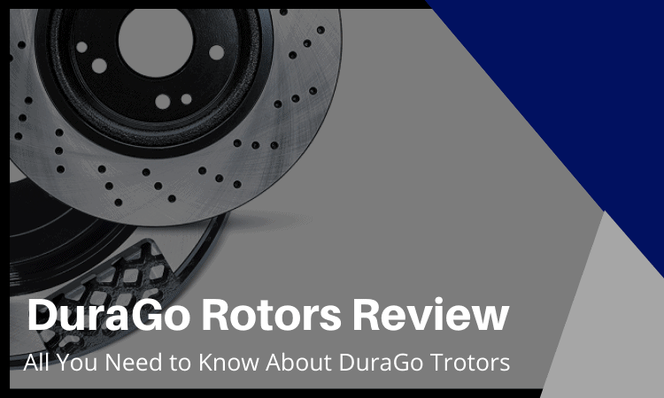 DuraGo Rotors Review: All You Need to Know