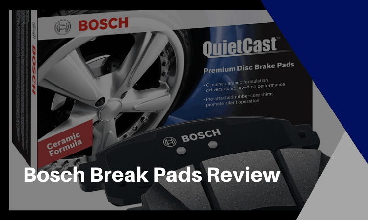 Bosch Brake Pads Review: Everything You Need to Know