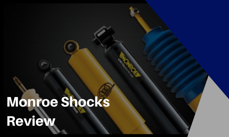 Monroe Shocks Review: A Good Aftermarket Solution for Your Vehicle?