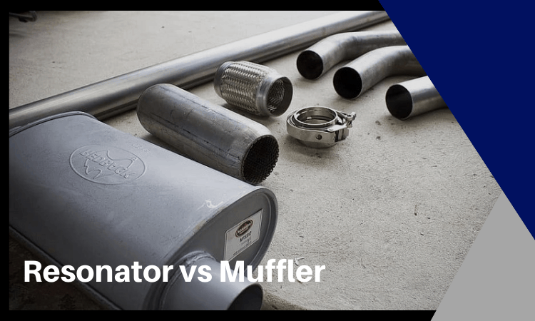 Resonator vs Muffler: How to Choose The Right One?