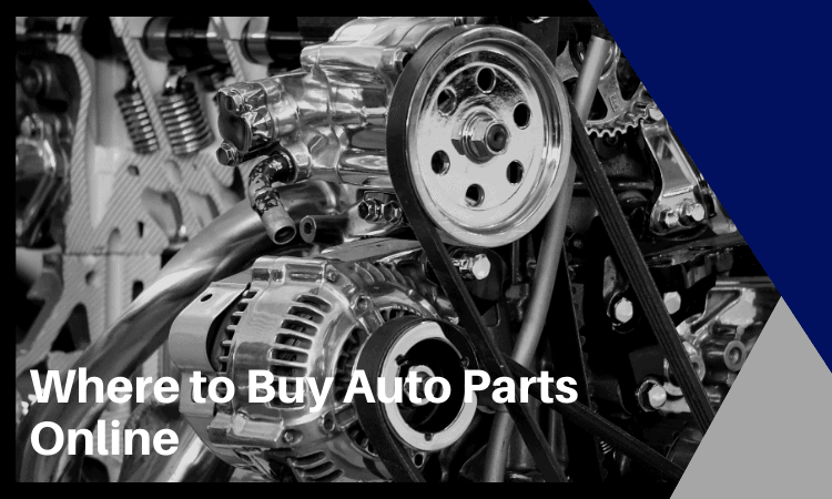 Where to Buy Auto Parts Online in 2021