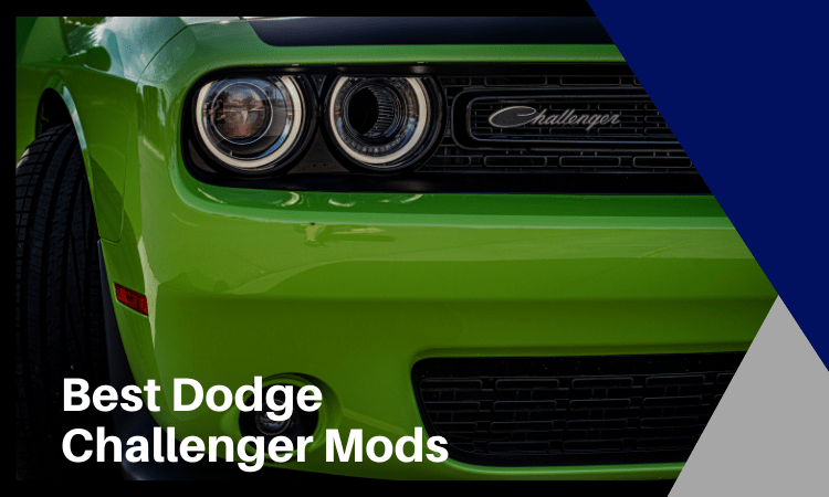 Best Dodge Challenger Mods [2021]: How to Mod Your Particluar Model