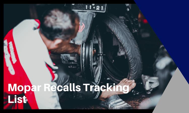 Mopar Recalls Tracking List