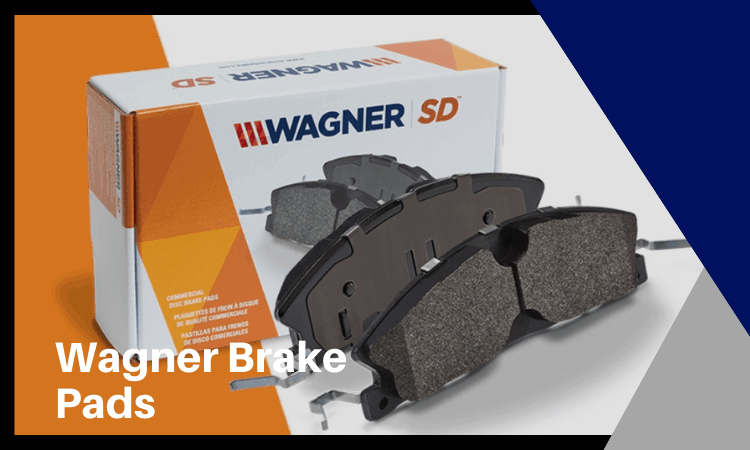 Wagner Brake Pads Review: Are They Worth Buying in 2021?