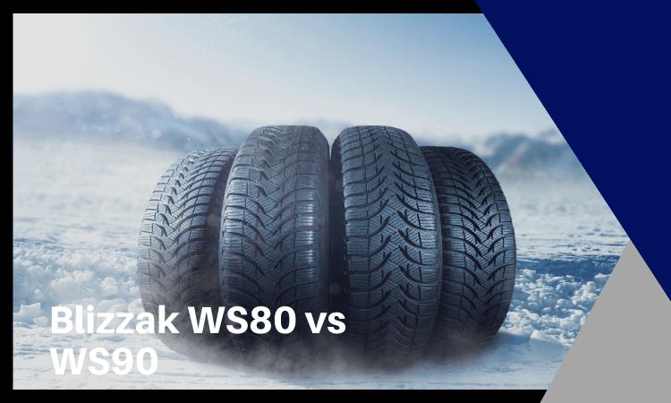 blizzak ws80 vs ws90
