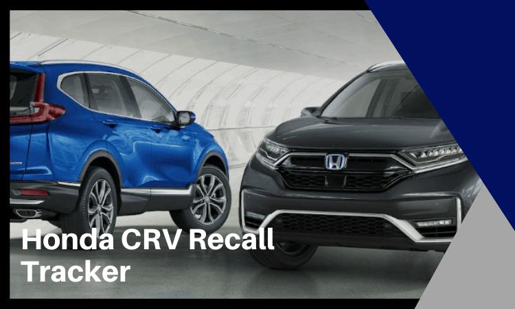 Honda CRV Recall Tracker