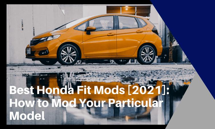 Best Honda Fit Mods